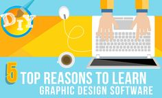 The 5 Top Reasons to Learn Graphic Design Software #graphicdesignsoftware…