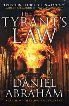 Read some of these? The Tyrant's Law, by Daniel Abraham | The 12 Greatest Fantasy Books Of The Year