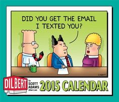 #Dilbert 2015 Day-to-Day Calendar - A Dilbert daily calendar to make you laugh out loud. Features full-color cartoon on every page. If you work in anything that resembles an office, chances are you have a boss or coworkers who resemble Dilbert's. Makes a great gift for #office workers, anyone who works in a cubicle in corporate America, as well those who love the Dilbert comics, are a Dilbert fan.