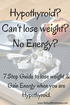 Are you Hypothyroid? Can't lose weight? No energy? Here are 7 steps to lose the weight, gain energy & keep it off. www.thehealthnutmama.com #hypothyroid #hypothyroidism #hashimotos #weightloss #noenergy #paleo #aip #diet #loseweight #losingweight #autoimmune #autoimmunedisease www.thehealthnutmama.com Hypothyroidism Diet, Thyroid Diet, Thyroid Issues, Thyroid Disease, Thyroid Problems, Thyroid Health, Thyroid Supplements, Losing Weight With Hypothyroidism, Loosing Weight
