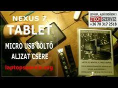 Tablet Micro USB töltő aljzat csere, törött, kitört betáp javítása Googl...