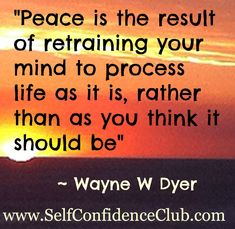 Nice  definition of mental peace by Wayne Dyer