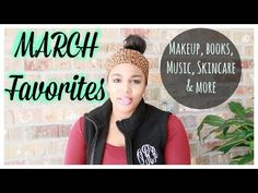 March Favorites|2015 - YouTube