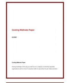 ACC561   ACC 561 (VERSION 4)   Week 4 Costing Methods Paper --> http://www.scribd.com/doc/141683646/acc561-acc-561-version-4-week-4-costing-methods-paper