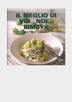 Ricettario Bimby .... Pagina 1 di 82
