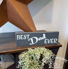 Best Dad Ever - Rustic Wood Sign | Netties Expressions Wood Wedding Signs, Rustic Wood Signs, Wooden Signs, Wood Sealer, Wedding In The Woods, Types Of Wood, Best Dad, Custom Wood, Sign Design