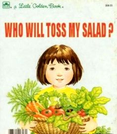 Who will toss my salad?