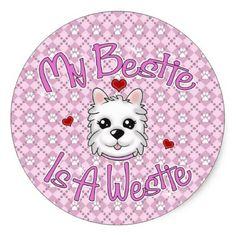 """My Bestie Is A Westie"" GIRL Stickers - dog puppy dogs doggy pup hound love pet best friend"