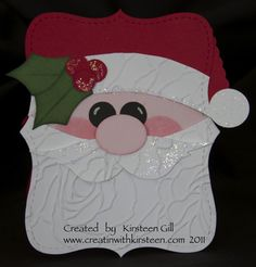 santa - I like the look of the rose embossing folder as the beard and the bird punch for the mustache.