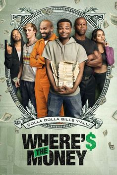 Where's The Money? 2017 full Movie HD Free Download DVDrip