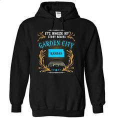 Garden City - Kansas is Where Your Story Begins 2103 - #shirt #style. BUY NOW => https://www.sunfrog.com/States/Garden-City--Kansas-is-Where-Your-Story-Begins-2103-3209-Black-31716547-Hoodie.html?id=60505