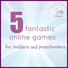 5 Fantastic Online Games for Toddlers and Preschoolers | Creative Playhouse