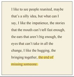 The end of missing someone...