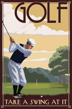 Golf - Take a Swing at It - Lantern Press ArtworkQuality Poster Prints Printed in the USA on heavy stock paper Crisp vibrant color image that is resistant to fading Standard size print, ready for framing Perfect for your home, office, or a gift Illustrations, Graphic Illustration, Golf Art, Vintage Golf, Vintage Travel, Vintage Metal Signs, Free Canvas, Poster Prints, Art Prints