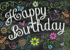 Happy Birthday - floral - chalkboard message