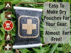 Waterproof Pouches, for your survival and camping gear, almost Free!