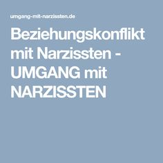 Beziehungskonflikt mit Narzissten - UMGANG mit NARZISSTEN