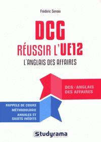 Frédéric Servau - Réussir l'UE 12 au DCG Anglais des affaires