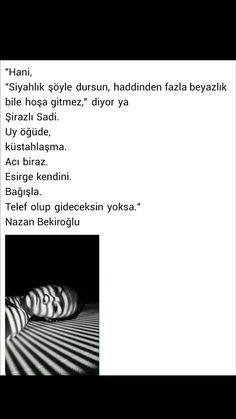 Hani siyahlık şöyle dursun Nazan Bekiroğlu