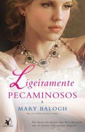 Baixar Livro Ligeiramente Pecaminosos - Os Bedwyns Vol 05 - Mary Balogh em PDF, ePub e Mobi ou ler online