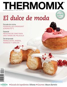 Publishing platform for digital magazines, interactive publications and online catalogs. Convert documents to beautiful publications and share them worldwide. Title: Thermomix Febrero, Author: cpandres garcia, Length: 94 pages, Published: Cronut, Best Cooker, Slow Cooker, Mexican Food Recipes, Sweet Recipes, Thermomix Desserts, Good Food, Yummy Food, Tapas