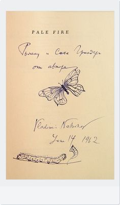 Pale Fire by Nabokov Pale Fire Nabokov, Book Cover Design, Book Design, Vladimir Nabokov, Russian Literature, Butterfly Drawing, Writer Quotes, Printed Matter, World Of Books