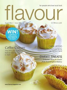 Flavour Magazine South West April 2011  For people who love local food, in Bristol, Bath & the South West