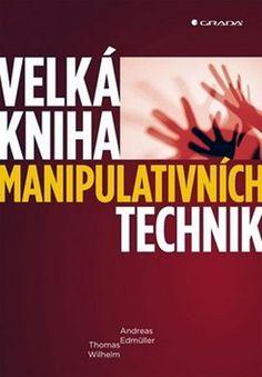 Výsledek obrázku pro velká kniha manipulativních technik