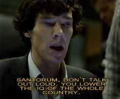 even Sherlock has noticed the froth coming out of his mouth. ;)