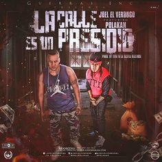 Joel El Verdugo - La Calle es un Presidio ft Polakan