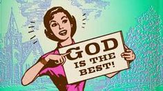 God is the best peson of all. He can do anything to save us. We are lucky to have him.