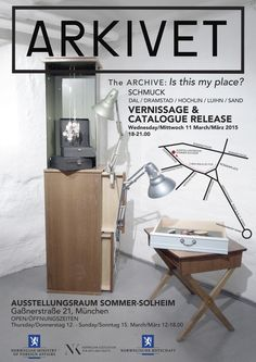 #22 The Archive: Is This My Place?  The Archive: Is This My Place? - - Artists: Putte H. Dal, Hilde Dramstad, Elsie-Ann Hochlin, Camilla Luihn, Heidi Sand - Location: Ausstellungsraum Sommer-Solheim Gaßnerstrasse 21, Munich Opening 11.03.2015 18:00 11.03.2015 – 15.03.2015