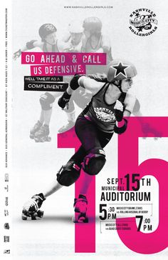 Nashville Roller Girls at the Municipal Auditorium.  I saw them once a couple years ago.  Going again this weekend!