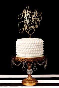 After All This Time? Always Wedding Cake Topper
