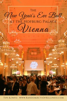 A guide to the New Year's Eve Ball at the Hofburg Palace in Vienna. #Vienna #Austria #Europe