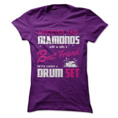 Drums Are A Girls Best Friend