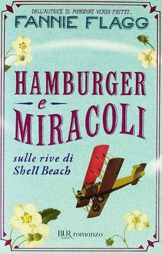 Libriamoci Sù: Hamburger e miracoli sulle rive di Shell Beach - F...