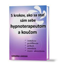 hypnoterapia, koučing, poradenstvo, hypnóza, poznanie, konzultácie, zdravie, šťastie, láska,