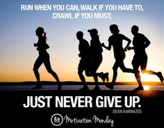 Never Give Up - Fitness & Running Inspiration