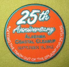 Girl Scouts Southern Alabama 100th Anniversary year patch.  Coastal Clean Up 25th Anniversary. Thank you, Tonya.