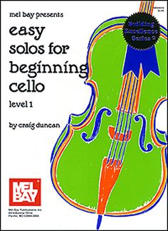 Easy Solos for Beginning Cello Level 1