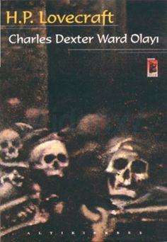 Lovecraft - Charles Dexter Ward Olayı. ISBN : 9799758467111