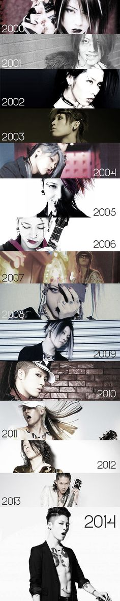 Miyavi -- 2005 and 2008 are my favorites :) After 2009 I lost my interest in him...