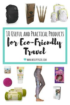 10 Practical and Useful Products for Eco-Friendly Travel