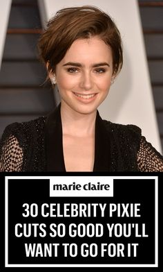 30 Celebrity Pixie Cuts So Good You'll Want to Go For It.