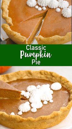 Classic Pumpkin Pie Recipe, Perfect Pumpkin Pie, Easy Pumpkin Pie, Homemade Pumpkin Pie, Pumpkin Dessert, Pumpkin Pumpkin, Pumpkin Tarts, Easy Desserts, Dessert Recipes