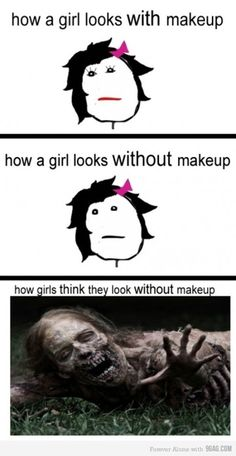 How girls look without makeup.