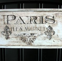 Paris old sign French Signs, Louisiana Art, Paris Flea Markets, Country Shop, Diabetic Dog, Old Signs, French Countryside, Shop Window Displays, Shop Plans