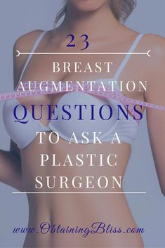 Library Get the 23 Questions you should be asking a Plastic Surgeon if you are thinking about Breast Augmentation, Breast Lift or Boob Job.Should I Should I or Should I? may refer to: Tummy Tucks, Rhinoplasty, Plastic Surgery, Breast, How Are You Feeling, Lead Time, Handle, Surgery Recovery, Women Health