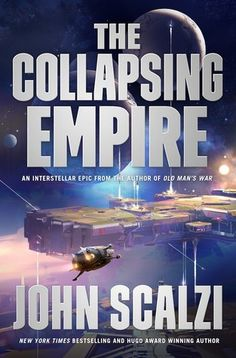 The Collapsing Empire, by John Scalzi. Winner of the 2018 Locus Award for Science Fiction Novel. Best Novels, Funny Comments, First Novel, Got Books, Travel Light, Book Recommendations, Book 1, Reading Online, Bestselling Author